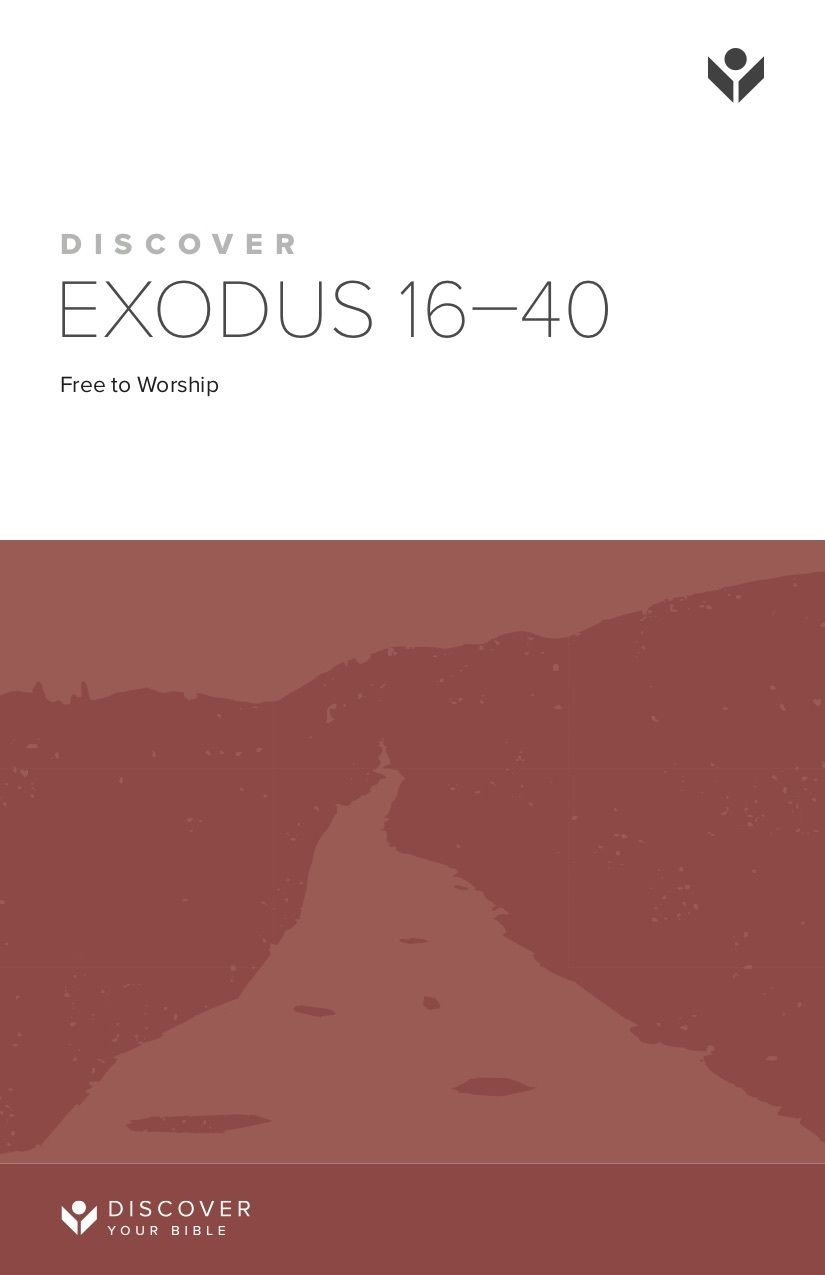 Discover Exodus 16-40 Study Guide cover image