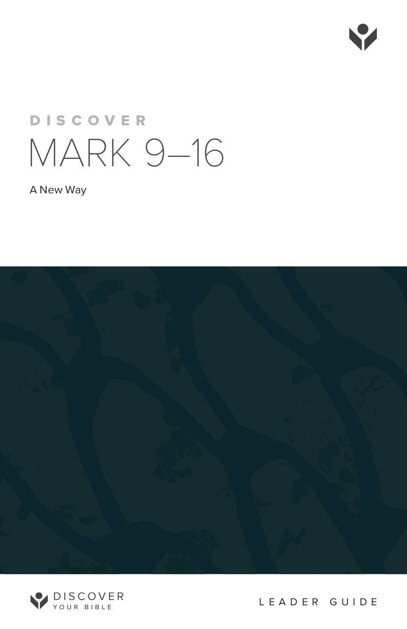 Discover Mark 9-16 Leader Guide cover image